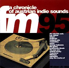 Fm 95 - A Chronicle of Austrian Indie Sounds