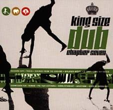 King Size Dub Chapter Seven