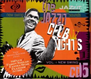 The Jazzit Club Nights - Vol.1 New Swing